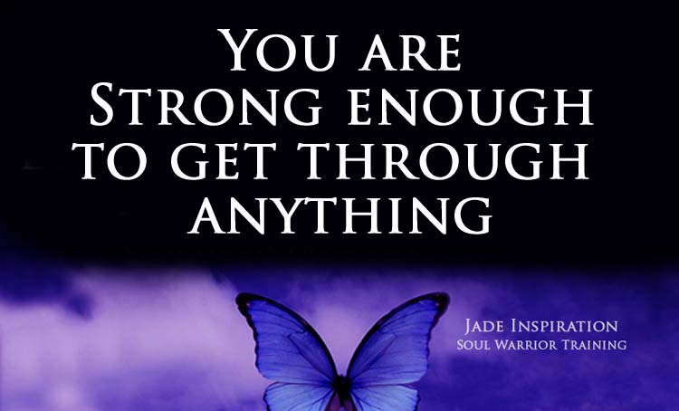 You are strong-enough